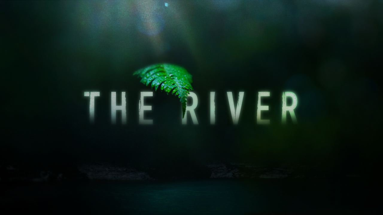 The River – Info serie y curiosidades The River
