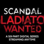 Gladiator Wanted, el Spin off de Scandal, ya disponible en la web de ABC